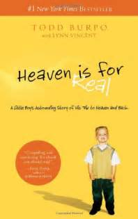 heaven is for real book report heaven is for real by todd burpo teen book review of honeybee mama book report heaven is for real