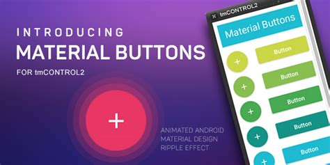 material design ripple effect android ann material design animated buttons for tmcontrol2