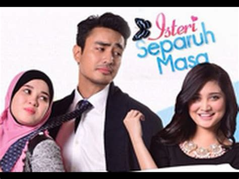 Film Malaysia Isteri Separuh Masa Youtube | isteri separuh masa episode 5 movie online in english