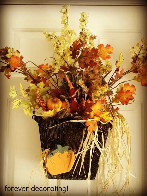 Forever Decoration by Forever Decorating Fall Around The House