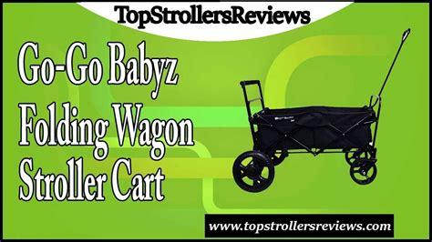 Stroller Gogo go go babyz folding wagon stroller cart review
