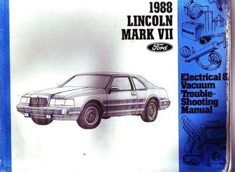 shop manual mkvii service repair 1988 lincoln mark vii continental electrical ebay purchase 1988 lincoln mark vii shop service manual electrical wire wiring diagram motorcycle in
