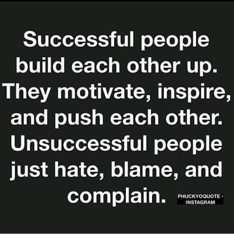 to success from a completely unsuccessful person books successful build each other up they motivate