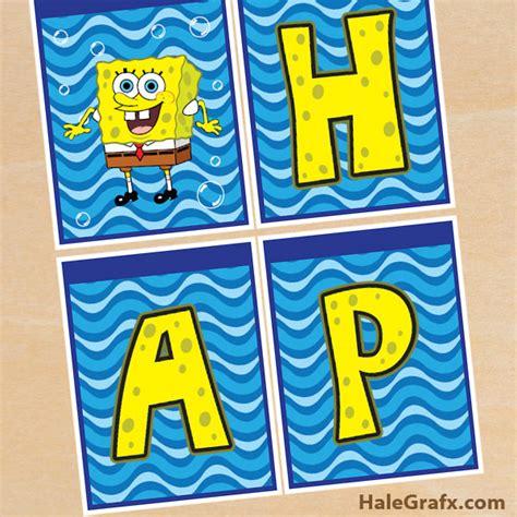 free printable spongebob happy birthday banner free printable spongebob squarepants birthday banner