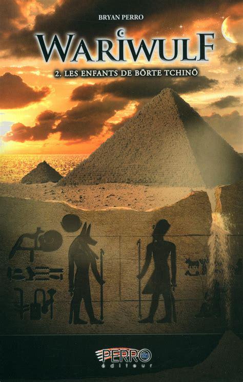 livre de leleve 2 2011557151 livre wariwulf tome 2 les enfants de b 246 rte tchin 246 messageries adp