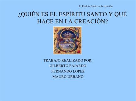 el espiritu santo animador de las comunidades el espiritu santo en la creaci 211 n