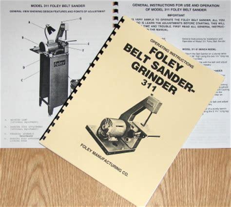 Foley 311 Belt Sander Grinder Instructions Amp Parts Manual