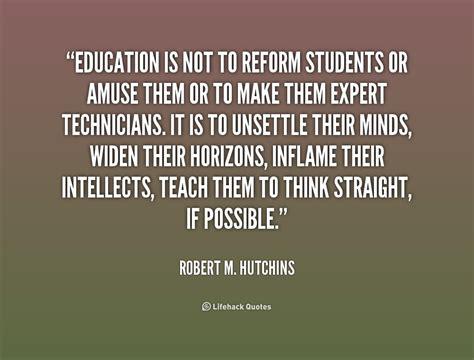 education reform quotes quotesgram