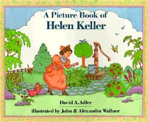 helen s book review not a picture book of helen keller by david a adler reviews
