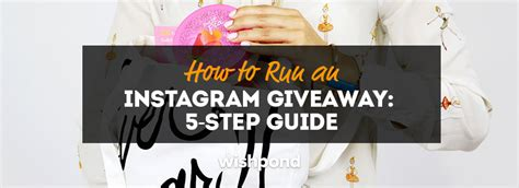 How To Run An Instagram Giveaway - how to run an instagram giveaway 5 step guide