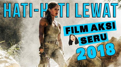 film action seru 2013 action movies in 2018 indonesia film aksi seru youtube