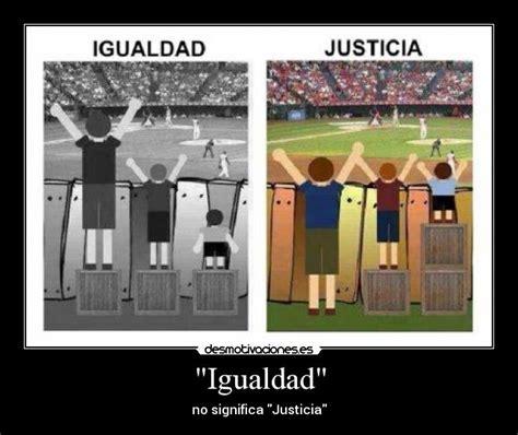 imagenes sobre justicia y equidad quot igualdad quot desmotivaciones