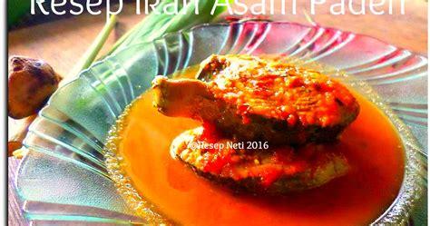 resep asam padeh ikan tongkol asam padeh recipe