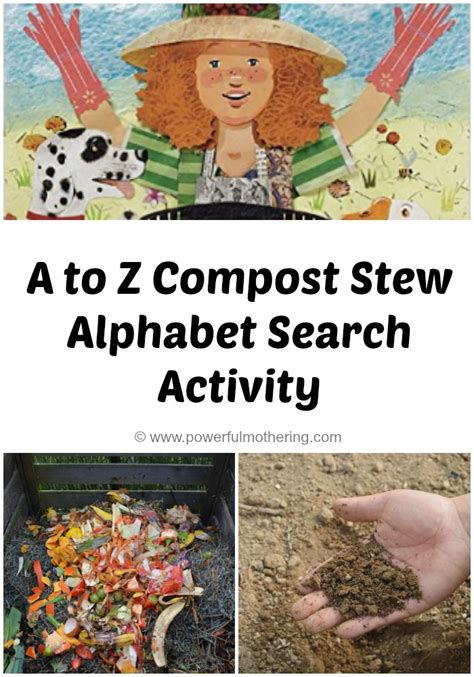 the northern gardener from apples to zinnias books a to z compost stew alphabet search activity