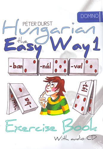the writing course book the radically easy way to learn to write by ear books durst p 233 ter hungarian the easy way 1 coursebook with cd