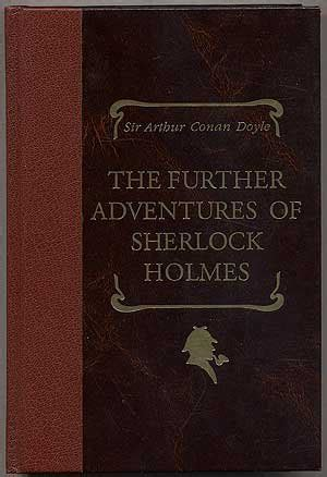 the adventures of sherlock books the further adventures of sherlock by arthur conan