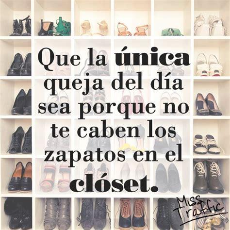 imagenes con frases de zapatos frase closet zapatos moda quotes frases pinterest