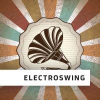 electro swing sles free electro swing radio di fm