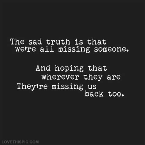 quotes on missing someone missing someone pictures photos and images for