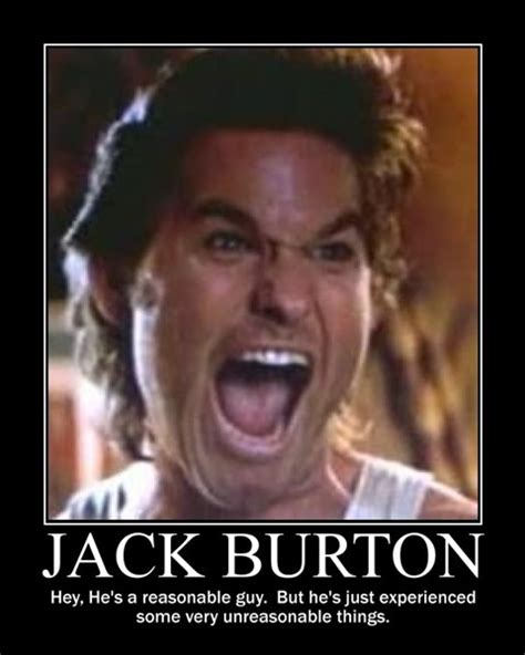 Big Trouble In Little China Meme - jack burton quotes quotesgram