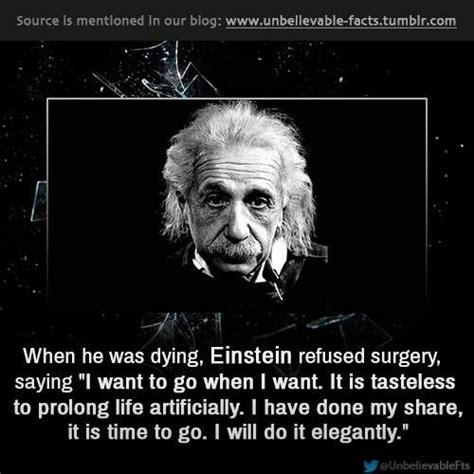 albert einstein biography death albert einstein concerning his death quot i want to go when i