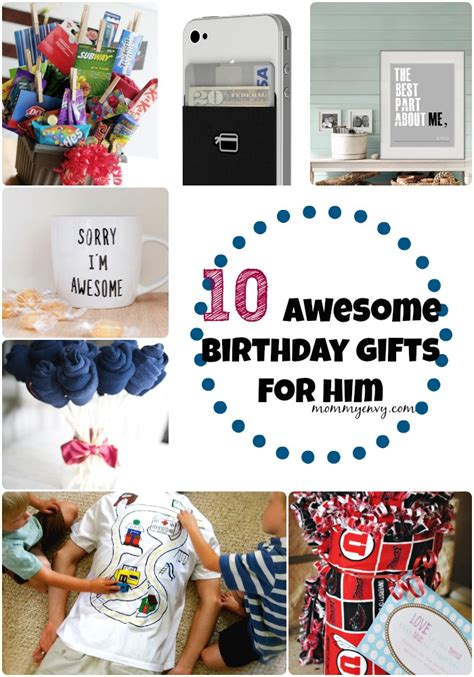 10 awesome birthday gifts for him my diy envy