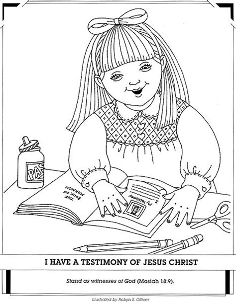 I Have A Testimony Of Jesus Christ Friend Lds Friend Coloring Pages