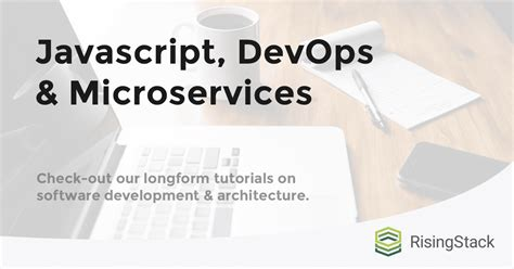 node js microservices tutorial risingstack engineering node js tutorials resources