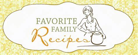 favorite family recipes recipe sites food blogs