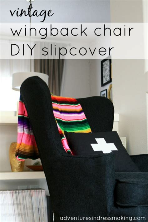 wingback chair slipcover diy vintage wingback chair diy slipcover by create enjoy