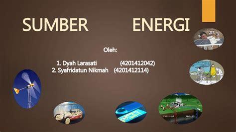 Madu Adalah Sumber Energi 1 sumber energi fisika unnes