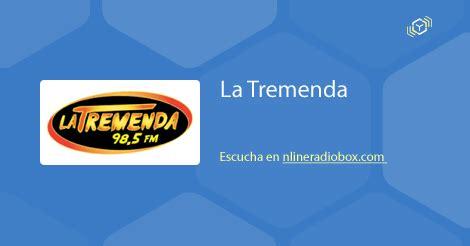 fm universal 98 3mhz la radio elegida por la gente la tremenda listen live 98 5 mhz fm fresnillo mexico