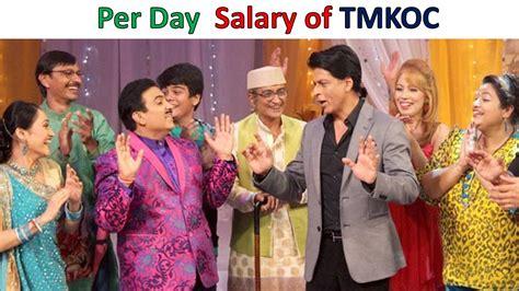 s day actors names per day salary of taarak mehta ka ooltah chashmah actors