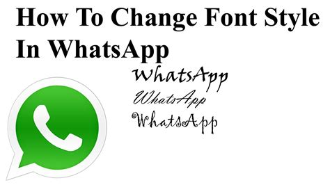 whats app style photos how to change font style in whatsapp youtube
