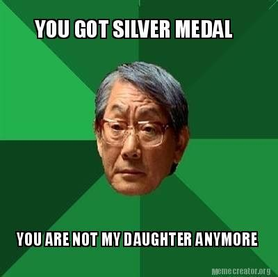 Medal Meme - meme creator you got silver medal you are not my