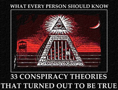 illuminati the of conspiracy 33 conspiracy theories that turned out to be true what