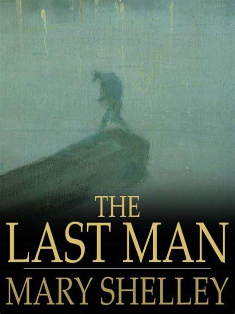 libro y the last man ignis fatuus mary shelley la madre del monstruo
