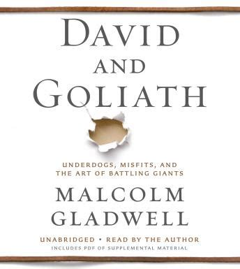 david and goliath underdogs misfits and the art of listen to david and goliath underdogs misfits and the
