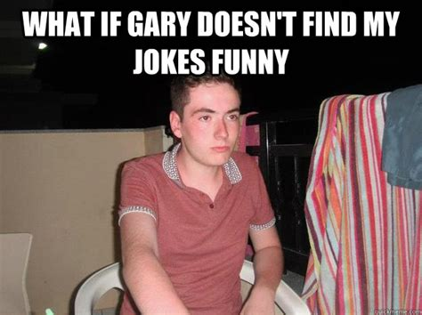 Bush Doesnt See The Humor by What If Gary Doesn T Find My Jokes What If Gibb