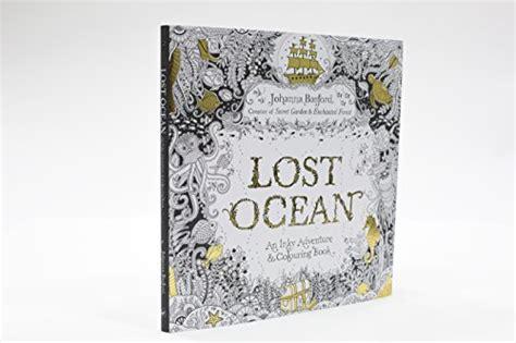 libro lost ocean an inky libro lost ocean an inky adventure colouring book di basford