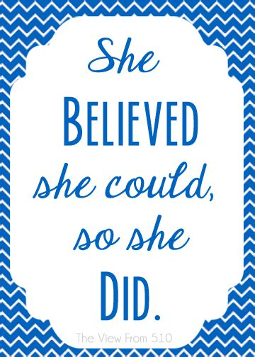 printable graduation quotes she believed she could so she did printable