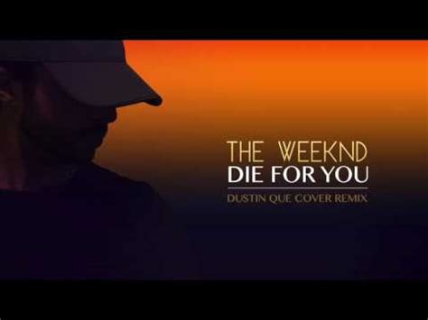 id die for you 1471164705 download the weeknd die for you mp3 mp3 id 96405381650 187 free mp3 songs download emp3z co
