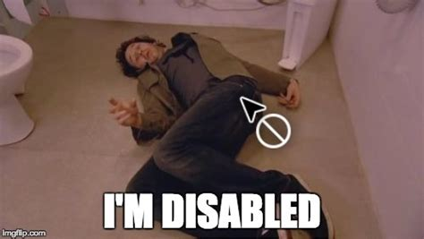 Disabled Meme - i m disabled imgflip