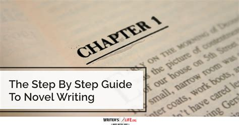 how to write a novel step by step essential novel mystery novel and novel writing tricks any writer can learn writing best seller volume 1 books the step by step guide to novel writing writer s org