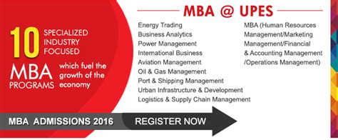 Mba In And Gas Management In Uk by Mba Admissions 2016 Open At Upes Dehradun Mba In