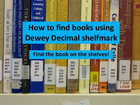 how to your books how to find books using dewey decimal shelfmark 2014 5