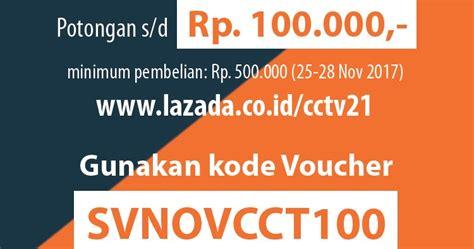 Cctv Di Lazada cctv21 indonesia voucher rp 100 000 semua produk cctv di lazada