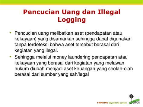 Undang Undang Kehutanan Dan Illegal Logging pengantar singkat tentang buku pedoman penegakan hukum