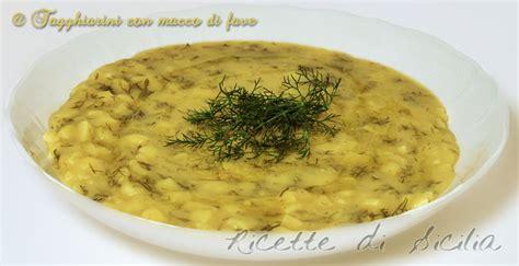 come cucinare le fave secche con la buccia pasta con macco di fave e finocchietti sicilia nel cuore