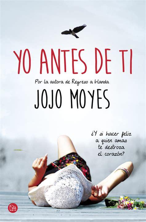 yo antes de ti los libros m 225 s le 237 dos por los mexicanos letras